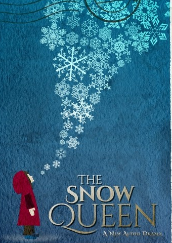 THE SNOW QUEEN - A new audio drama for children, directed & adapted by Deirdre Dwyer